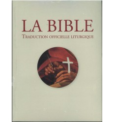 La Bible, brochée (traduction liturgique)