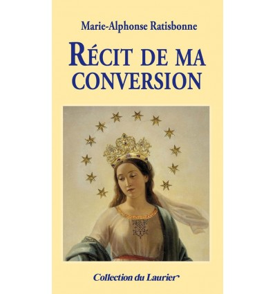 Récit de ma conversion