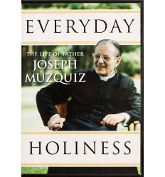 Everyday holiness. Joseph Muzquiz DVD